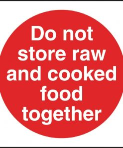Vogue Do Not Store Raw And Cooked Food Together Sign